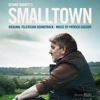 Smalltown (Original Television Soundtrack)