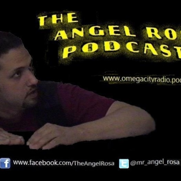 The Angel Rosa Podcast