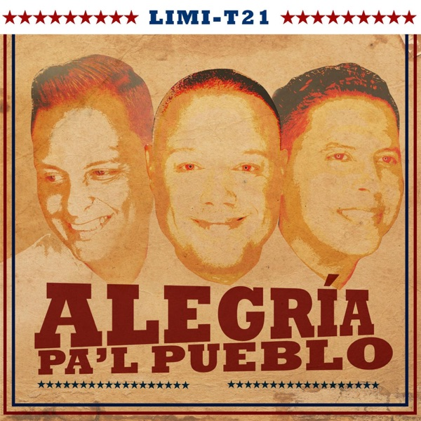 Limi-T 21 - Alegría Pa'l Pueblo - Single (2016) [MP3 @128 Kbps]