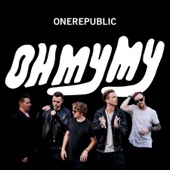 Oh My My - OneRepublic Cover Art