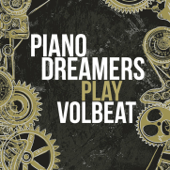 Piano Dreamers Play Volbeat