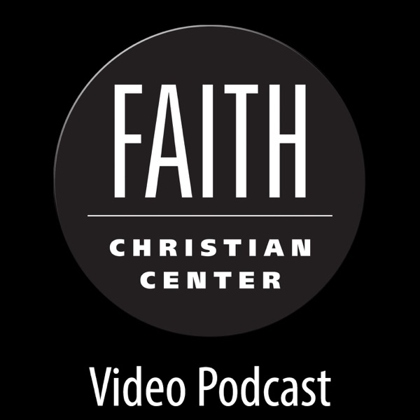 Faith Christian Center Video Podcast