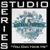 You Can Have Me (Studio Series Performance Track) - - EP