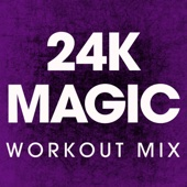 24K Magic (Extended Workout Mix)