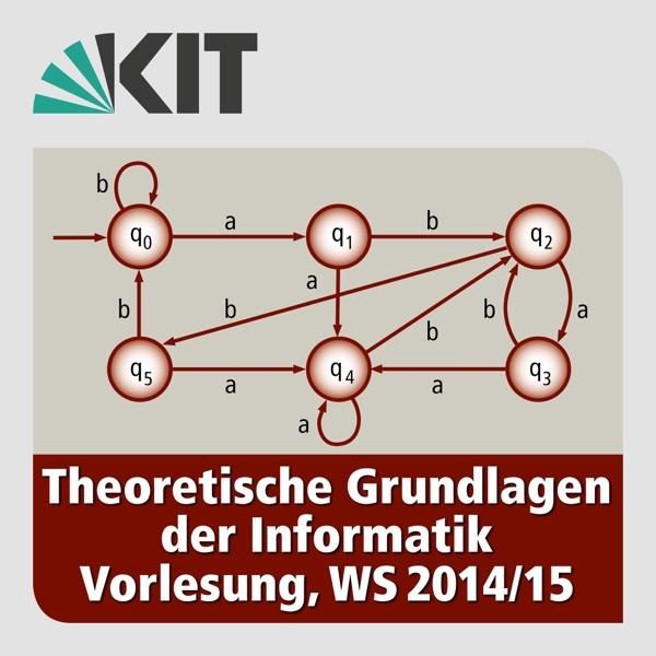 Theoretische Grundlagen der Informatik, Vorlesung, WS14/15