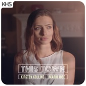 This Town - Kirsten Collins & Mario Jose