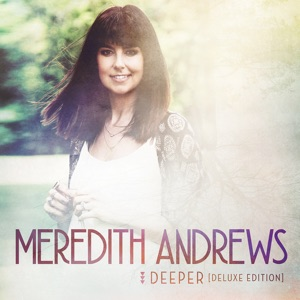 Meredith Andrews - Spirit of the Living God