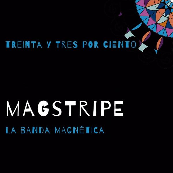 Treinta y Tres por Ciento - EP | Magstripe