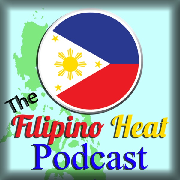 The Filipino Heat Podcast