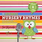 50 Instrumental Nursery Rhymes for Karaoke, Vol. 1