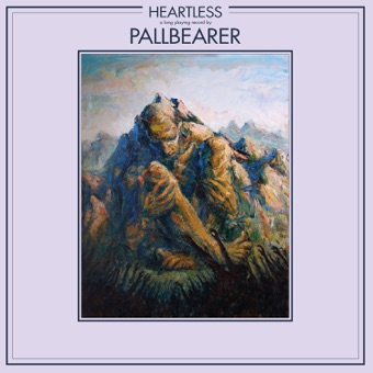 Heartless – Pallbearer