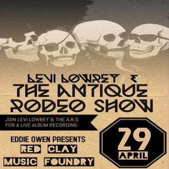 Live at the Red Clay Music Foundry – Levi Lowrey & The Antique Rodeo Show
