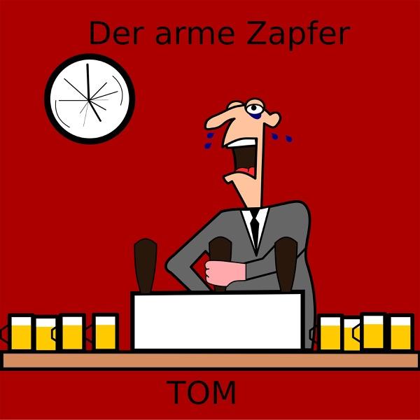Der arme Zapfer - Single | Tom