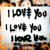 I Love You (Remixes) [feat. Kid Ink] - EP