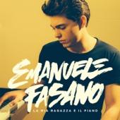 Emanuele Fasano - La mia ragazza è il piano artwork