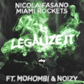 Legalize It (feat. Mohombi & Noizy) - Single
