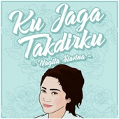 Download Lagu MP3 Nagita Slavina - Ku Jaga Takdirku