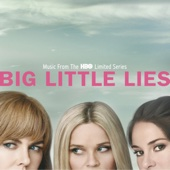 Big Little Lies (Music From the HBO Limited Series) - Various Artists, Various Artists