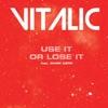 Use It or Lose It (feat. Mark Kerr) - Single