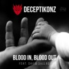 Blood in Blood Out (feat. David Dallas) - Single, Deceptikonz