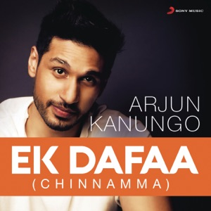 Chord Guitar and Lyrics ARJUN KANUNGO – Ek Dafaa (Chinnamma) Chords and Lyrics