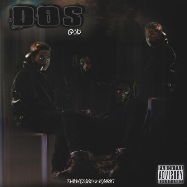 Dos God | Ithinkitsbbp
