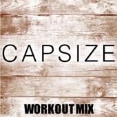 Capsize (Extended Workout Mix) - Dynamix Music