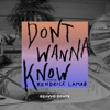 Don t Wanna Know feat Kendrick Lamar BRAVVO Remix Single