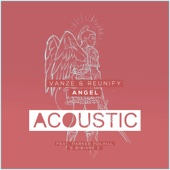 Angel (feat. Parker Polhill & Bibiane Z) [Acoustic Mix] [with Reunify]