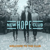 Welcome To the Club - EP - New Hope Club