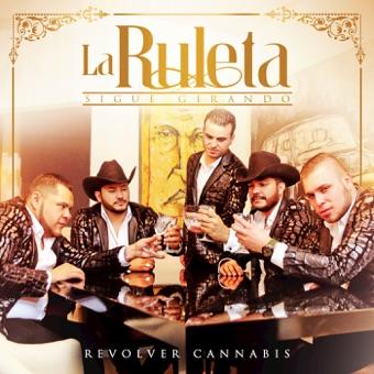 La Ruleta Sigue Girando – Revolver Cannabis