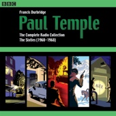 Paul Temple: The Complete Radio Collection: Volume Three: The Sixties (1960-1968) - Francis Durbridge