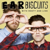 Ear Biscuits - Rhett and Link