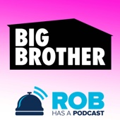 Big Brother 19 Recaps & BB19 Live Feed Updates from Rob Has a Podcast - Big Brother 19 Podcast Recaps & BB19 LIVE Feed Updates with the Over the Top, Rob Cesternino
