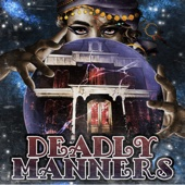 Deadly Manners - The Paragon Collective