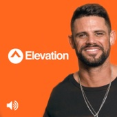Elevation Church Podcast - Elevation Church