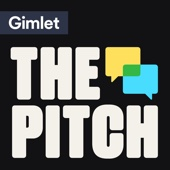 The Pitch - Gimlet