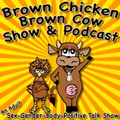 Brown Chicken Brown Cow Podcast - Monkey