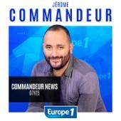 Commandeur News - Europe 1