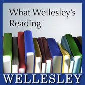 What Wellesley's Reading - Wellesley Faculty