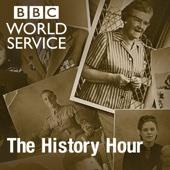 The History Hour - BBC World Service