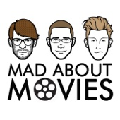 Mad About Movies - Kent Garrison, Richard Bardon, Brian Gill / Wondery