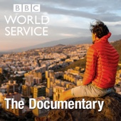 The Documentary - BBC World Service