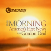 This Morning With Gordon Deal - Compass Media Networks