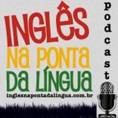 Inglês na Ponta da Língua » Podcast - Denilso de Lima