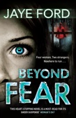 Jaye Ford - Beyond Fear artwork