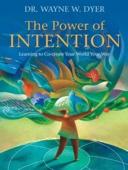 Wayne W. Dyer - The Power of Intention  artwork