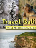 Bali Travel Guide: Incl. Seminyak, Ubud, Nusa Dua, West Bali National Park, Candidasa, Denpasar. Illustrated Guide with Maps (Mobi Travel)