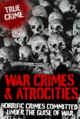War Crimes & Atrocities