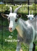 Never Trust a Goat